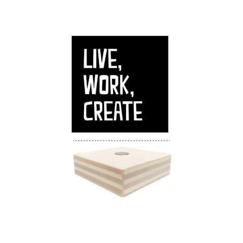 Magnet schwarz Live, Work, Create aus Holz