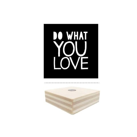 Magnet schwarz Do What You Love aus Holz