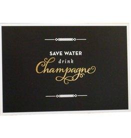 Postkarte Save water drink champagne