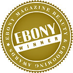Ebony magazine beauty and grooming award winner