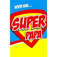 Super Papa (11x17cm)