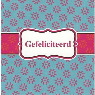 Carte de voeux 'Gefeliciteerd'