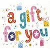 Carte de voeux 'A gift for You'