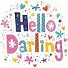 Greeting Card 'Hello Darling'