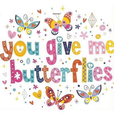 Wenskaart 'You give me butterflies'