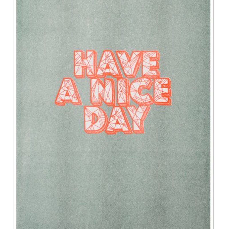 A3 Poster Have a nice day