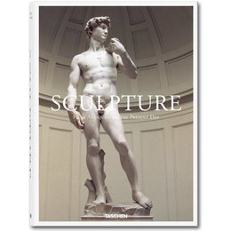 Sculpture. From Antiquity to the Present Day taschen