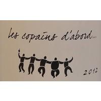 Serge Dussutour - Les copains s'abord - 2012