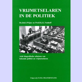 Vrijmetselaren in de politiek,dr. J.S. Wijne en prof. H. Vonhoff