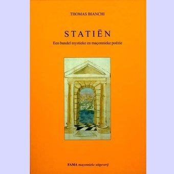 Statiën : Mystieke en maçonnieke poëzie,T. Bianchi