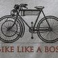 Bike like a boss
