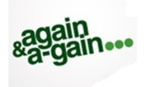 Again & A-gain