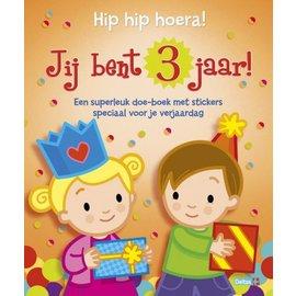 Boeken DT602703 - Hip hip Hoera! Jij bent 3 jaar!