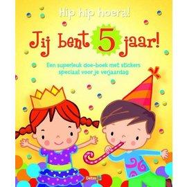 Boeken DT602705 - Hip hip hoera! Jij bent 5 jaar!