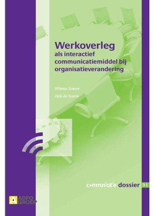 Dirk de Natris, Wilmar Zomer Werkoverleg als interactief communicatiemiddel bij organisatieverandering