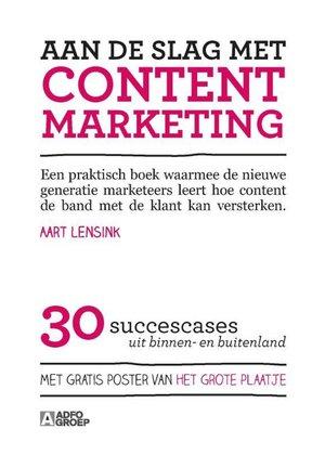 Aart Lensink Aan de slag met contentmarketing