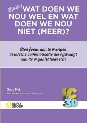 Ilse van Ravenstein en Guus Kok Wat doen we nou wel en wat doen we nou niet (meer)?
