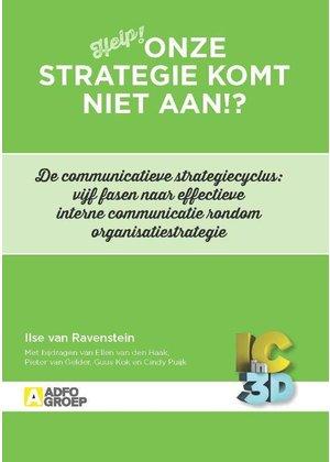 Ilse van Ravenstein en Guus Kok Onze strategie komt niet aan!?