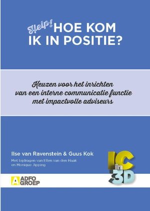 Ilse van Ravenstein en Guus Kok Hoe kom ik in positie?