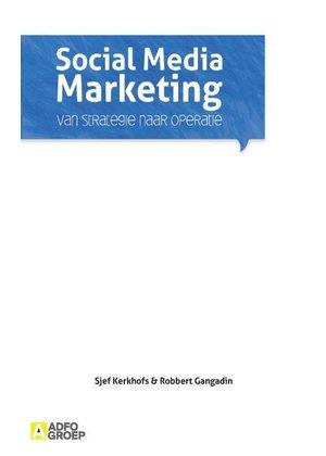 Sjef Kerkhofs, Robbert Gangadin Social Media Marketing