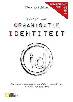 Tibor van Bekkum Bouwen aan organisatie identiteit