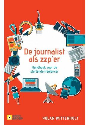 Yolan Witterholt De journalist als zzp'er