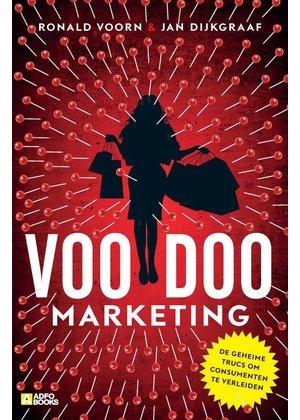 Jan Dijkgraaf en Ronald Voorn Voodoo-marketing