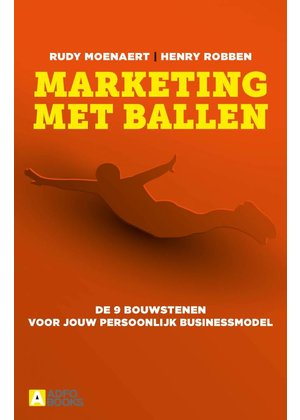 Rudy Moenaert en Henry Robben Marketing met ballen