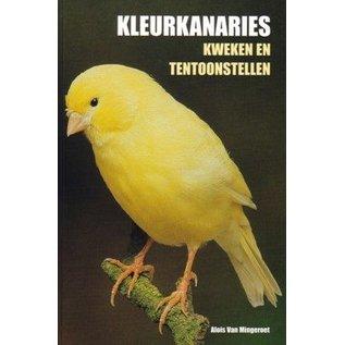 Buchen Farbe Kanarien Zucht und Ausstellen (Alois von Mingeroet)