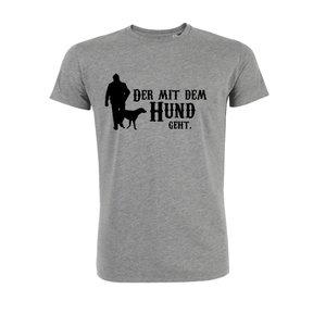 Herren T-Shirt Der mit dem Hund geht
