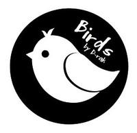 Birds bij D-rak