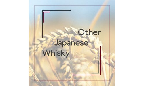 Other Japanese Whisky
