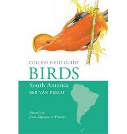 Birds of South America: Passerines: From Sapayoa to Finches