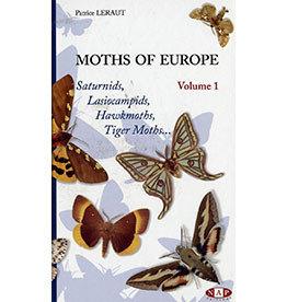 Moths of Europe - Volume 1: Saturnids, Lasiocampids, Hawkmoths, Tiger Moths...