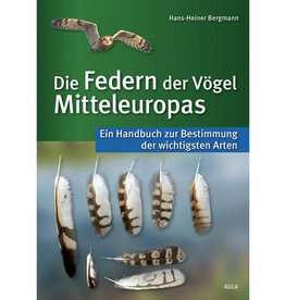 Die Federn der Vögel Mitteleuropas