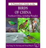 A Naturalist's Guide to the Birds of China (Southeast, including Shanghai)