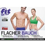 FIT FOR FUN Fit For Fun - Flacher Bauch