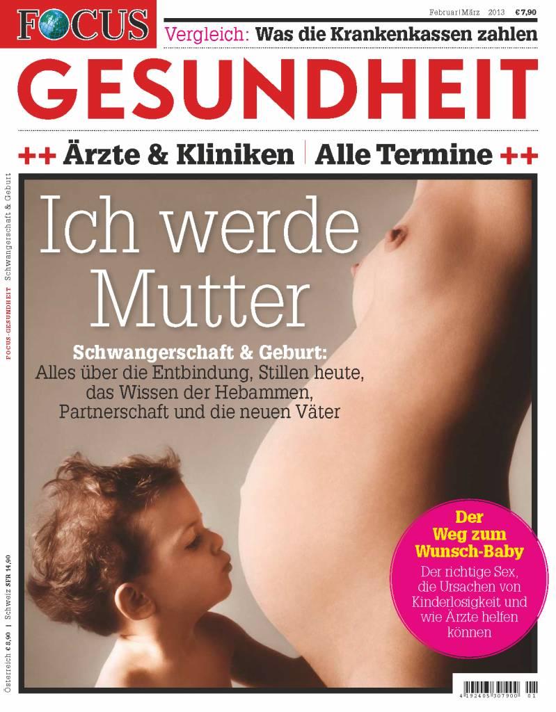 """FOCUS FOCUS Gesundheit """"Ich werde Mutter"""""""