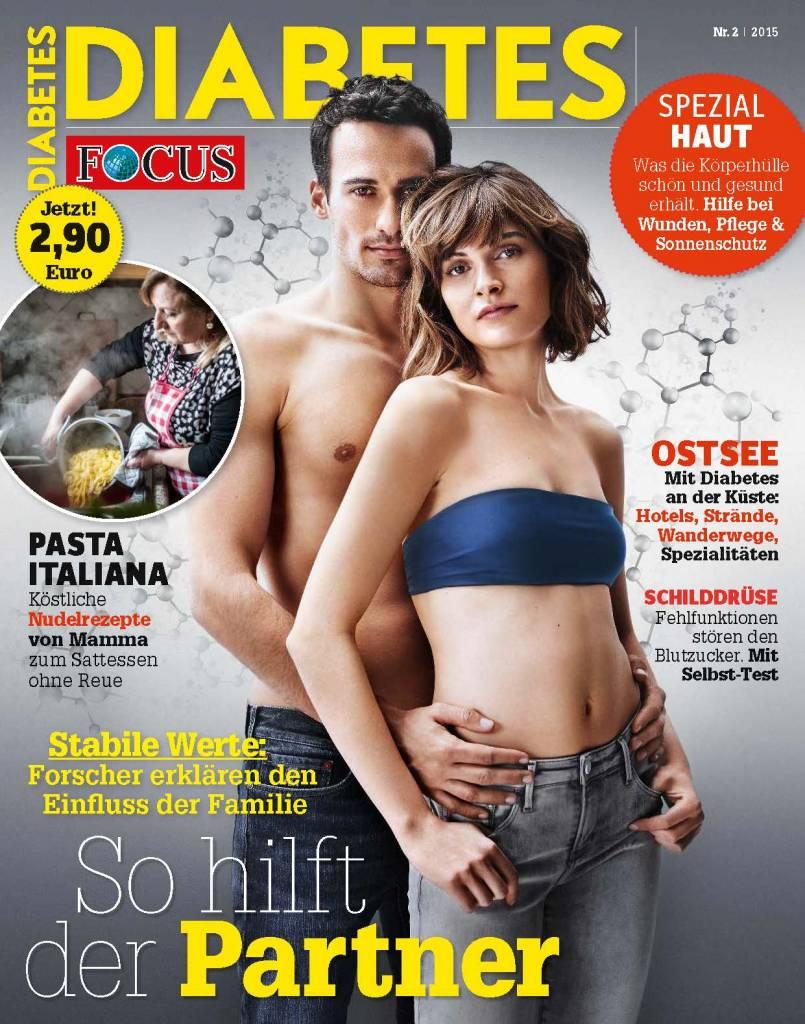FOCUS Leben, wie ich will! Mit FOCUS-Diabetes. So hilft der Partner! Alles Wissenswerte in Ausgabe 2/2015