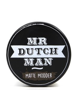 Mr. Dutchman Matte Modder