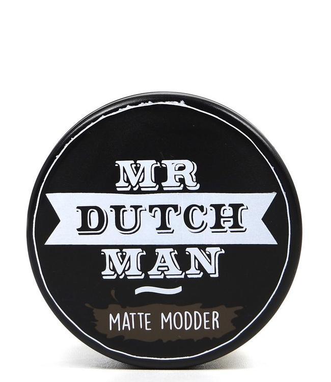 Mr. Dutchman Matte Modder