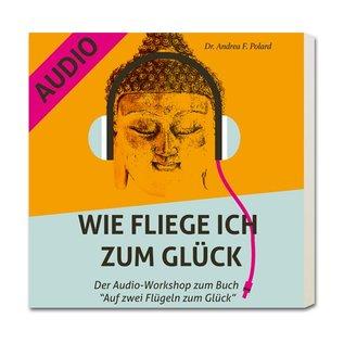 Wie fliege ich zum Glück - Audioworkshop