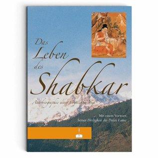 Das Leben des Shabkar
