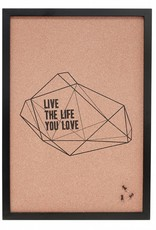 Hubsch Prikbord Live the life you love