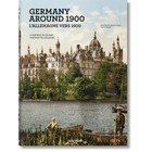 Germany around 1900 A Portrait in Colour Taschen