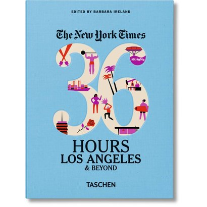 NYT. 36 Hours Los Angeles & Beyond Taschen
