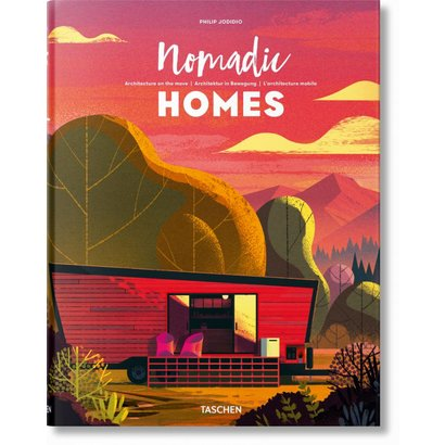 Nomadic Homes. Architecture on the move Taschen