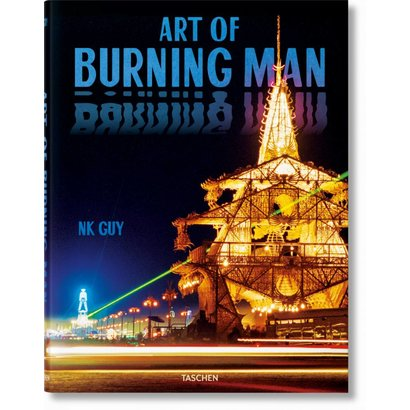 Art of Burning Man NK Guy Taschen