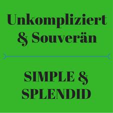 Unkompliziert & souverän