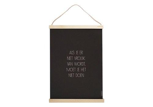 """Zusss A3 poster met lijst """"als je er niet vrolijk van"""" - 30xH42 cm"""